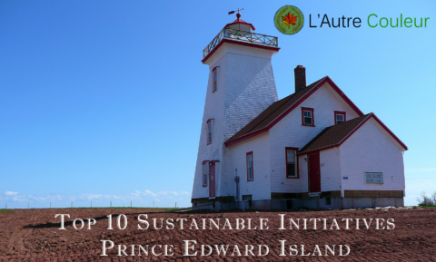 Top 10 Sustainable initiatives in PEI - 150 days of sustainable initiatives - Fox PEI