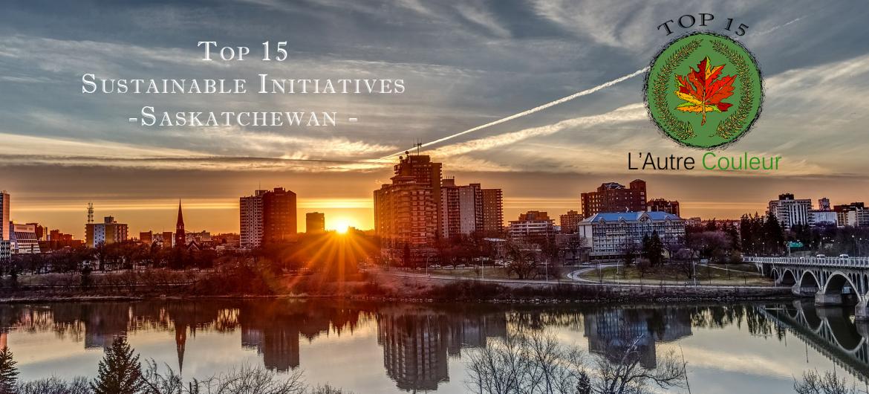 Top 15 Sustainable Initiatives in Saskatchewan - 150 days of sustainable initiatives