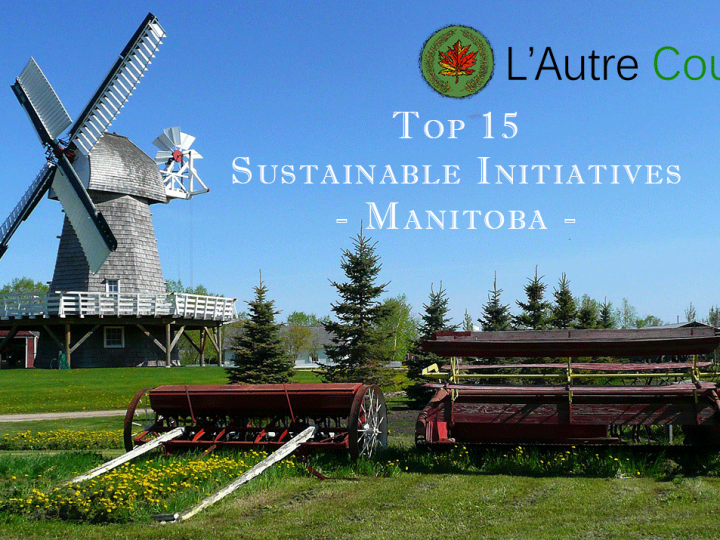 Top 15 Sustainable Initiatives in Manitoba