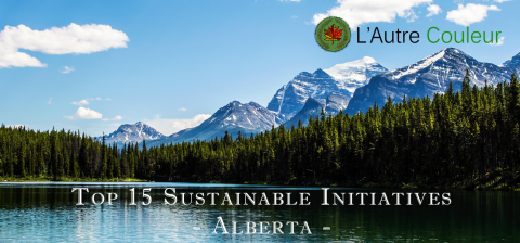 Top 15 Sustainable Initiatives in Alberta - 150 days of sustainable initiatives