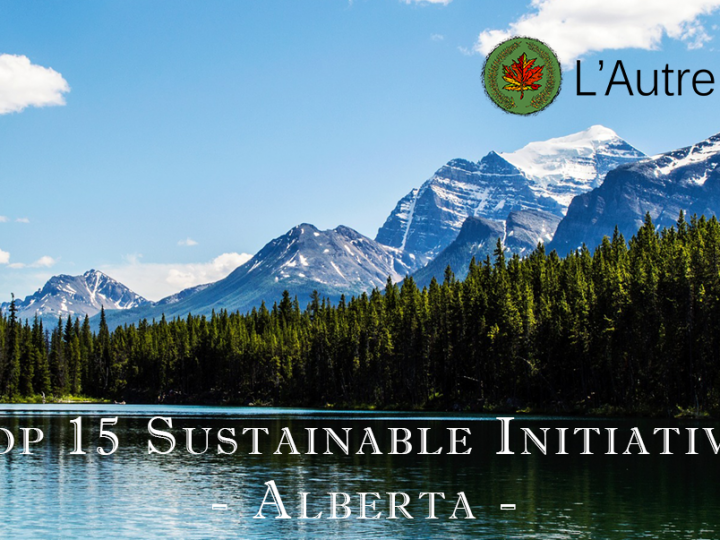 Top 15 Sustainable Initiatives in Alberta